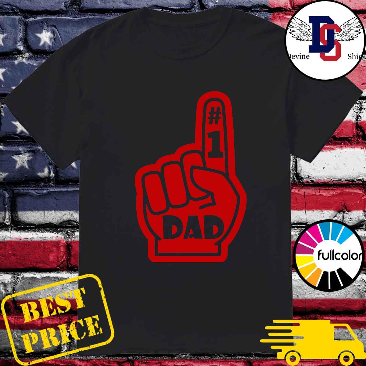 #1 Dad Number One Father's Day Shirt