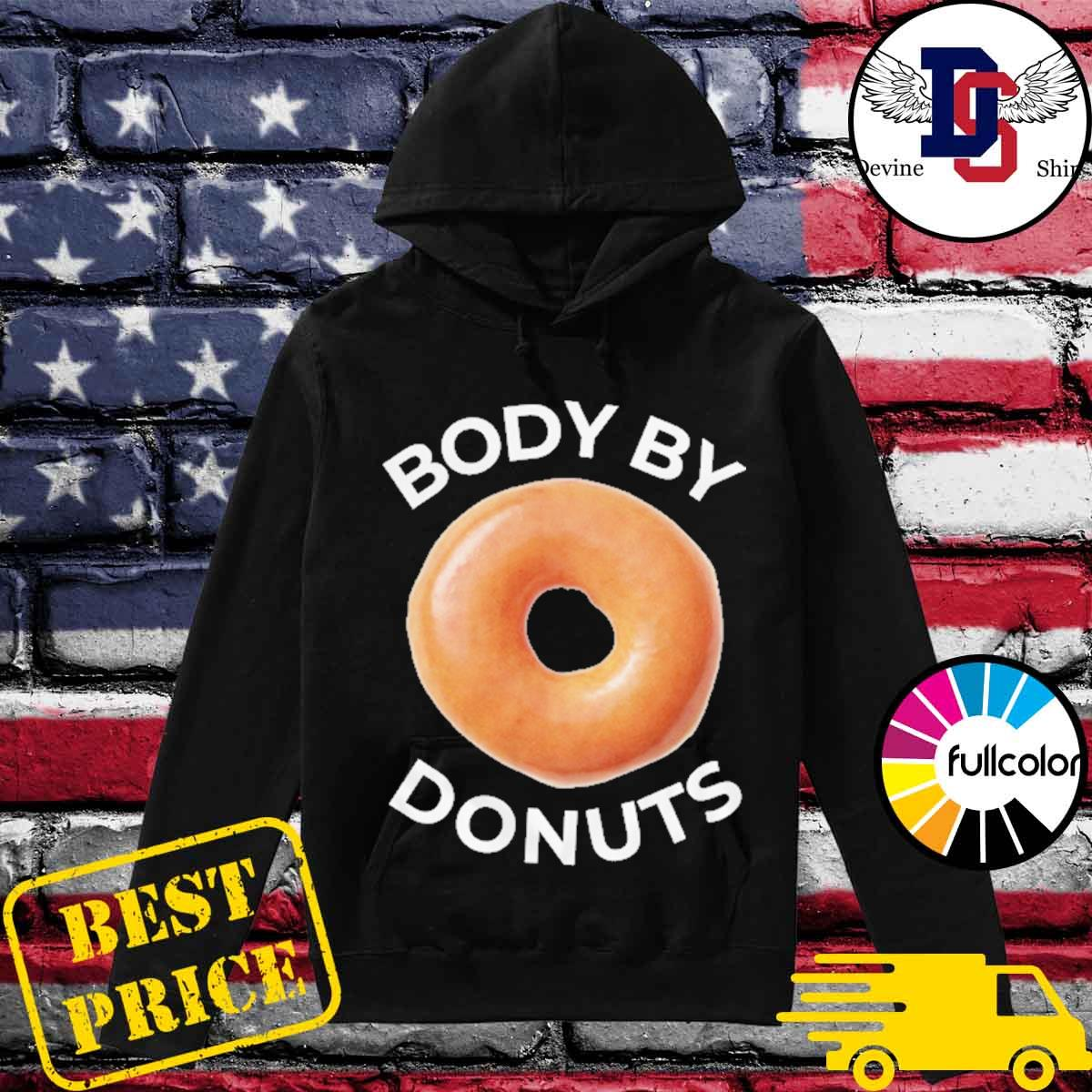 Official Body By Donuts Shirt Hoodie