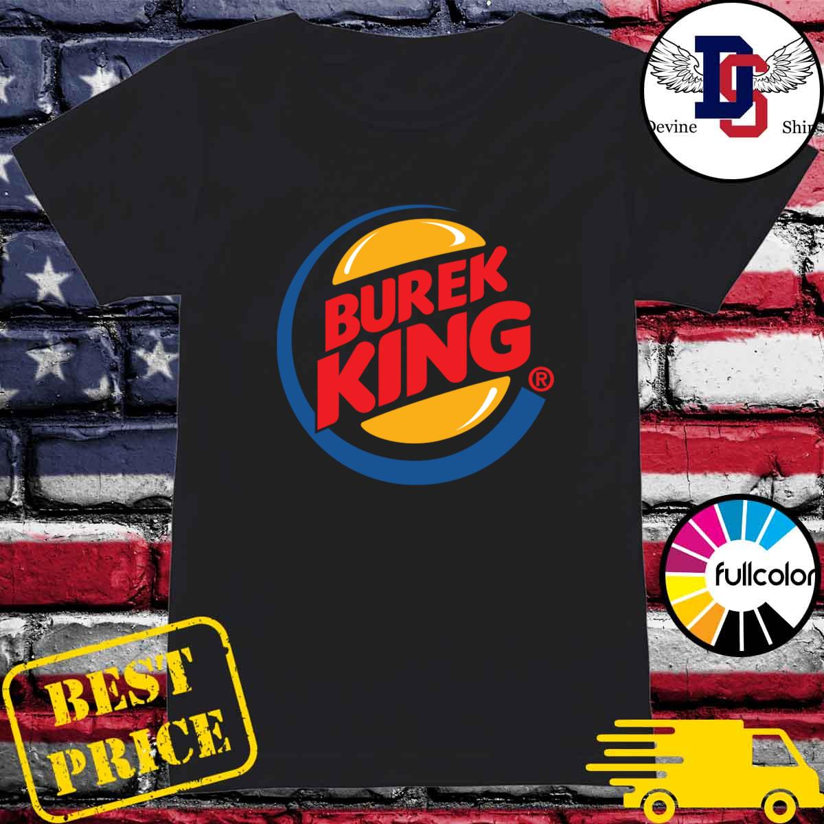 Official Burek King Logo Tee Shirt Ladies