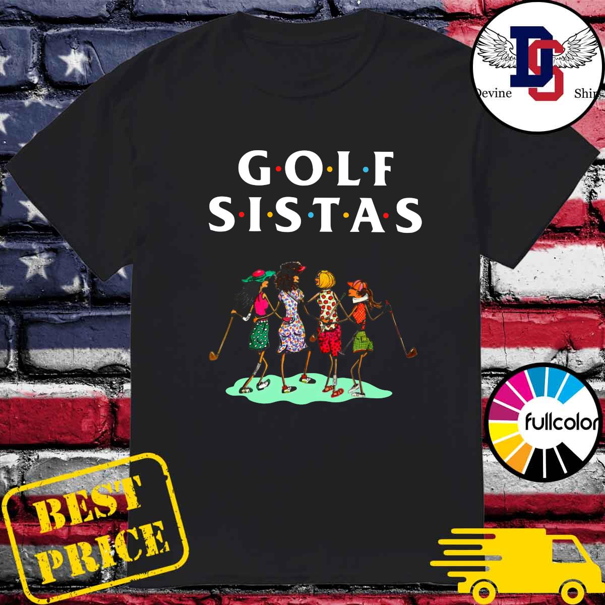 Official Golf Sistas Queen Girl Shirt