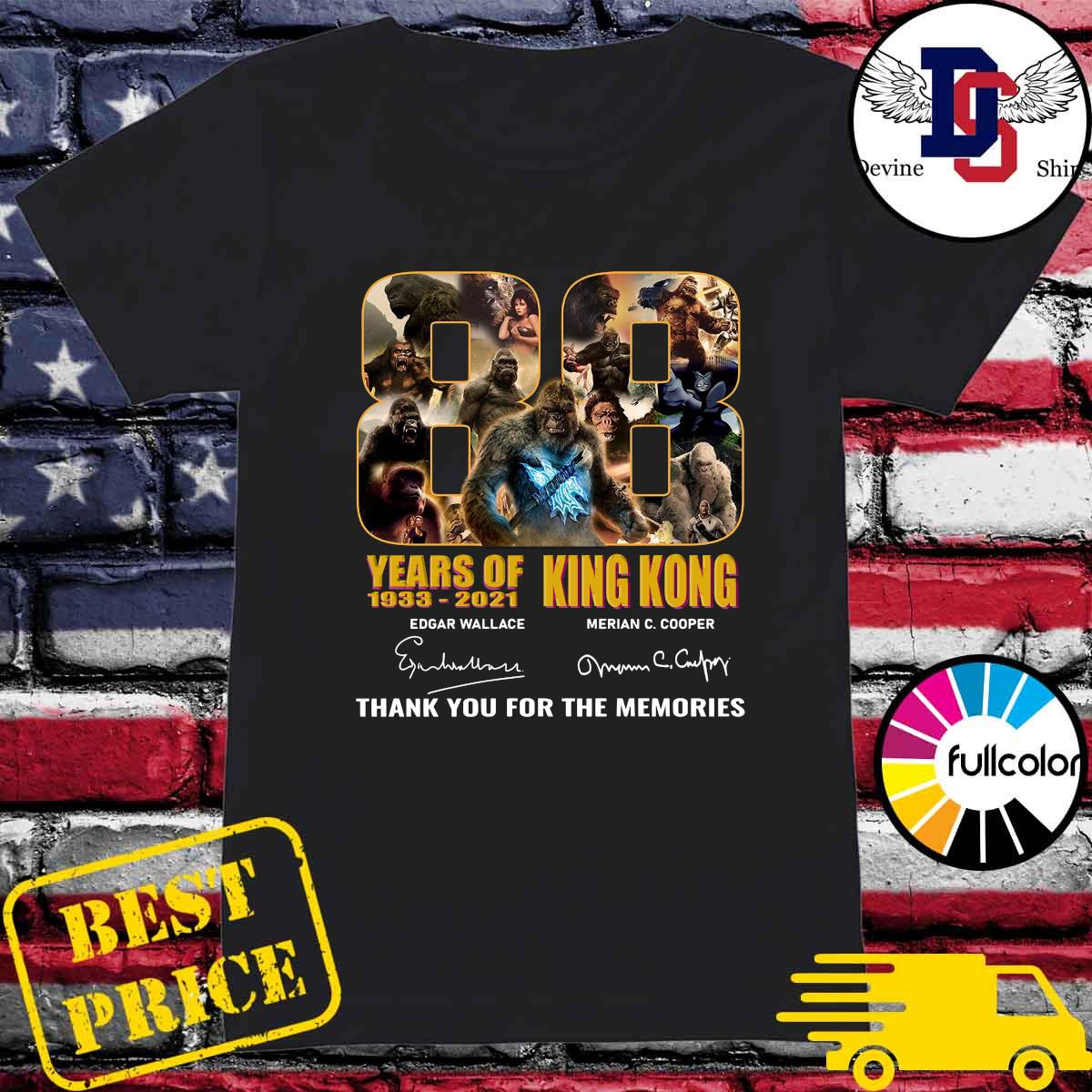 Official The King Kong 88 Years 1933 2021 Signatures Thank You For The Memories Shirt Ladies