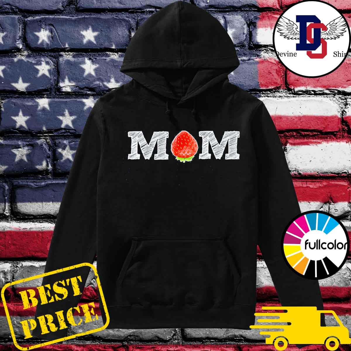 Strawberry Mom Fruit Shirt Berry Mothers Day Classic T-Shirt Hoodie