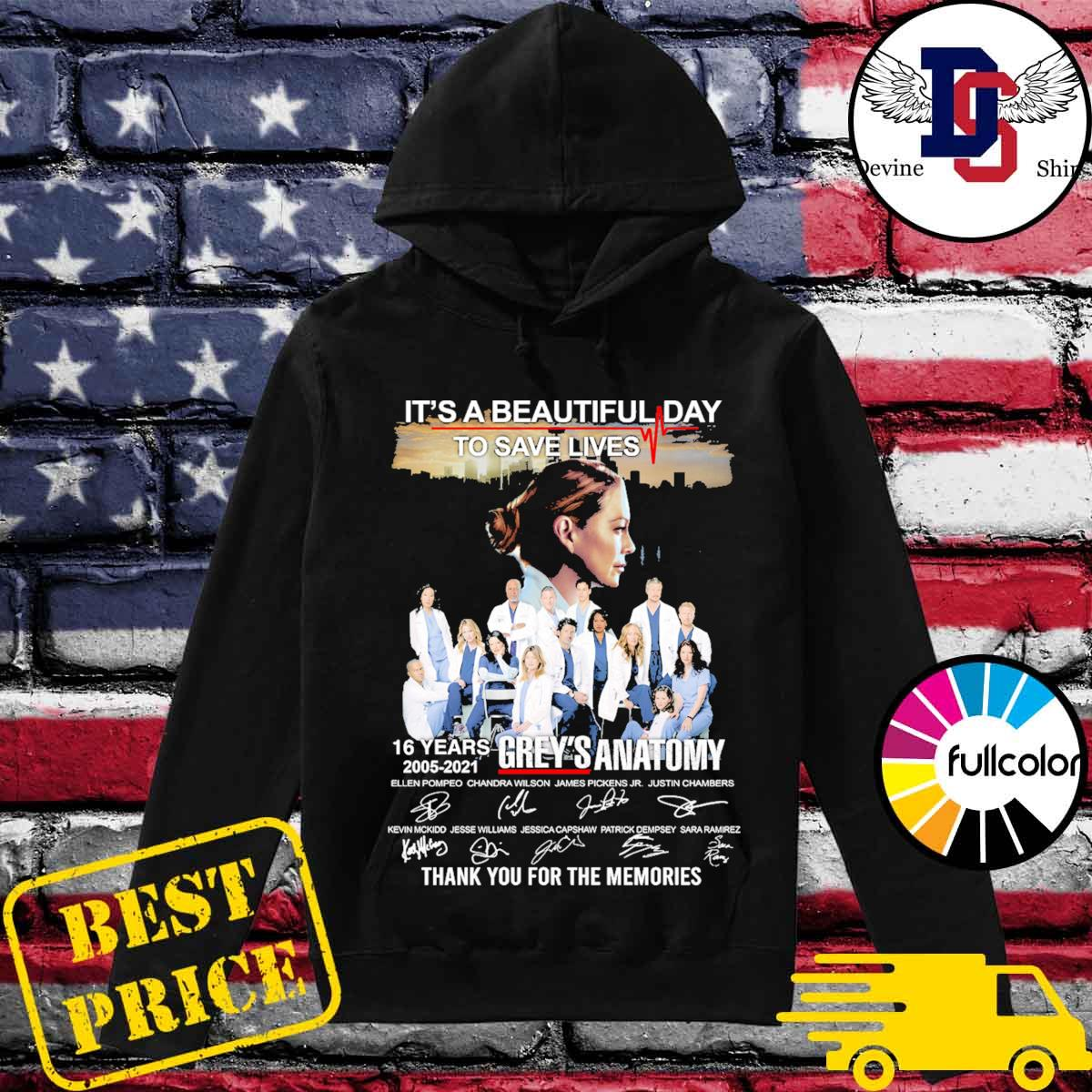 It's a beautiful day to save lives 16 years 2005 2021 Grey's Anatomy signatures thank you for the memories s Hoodie