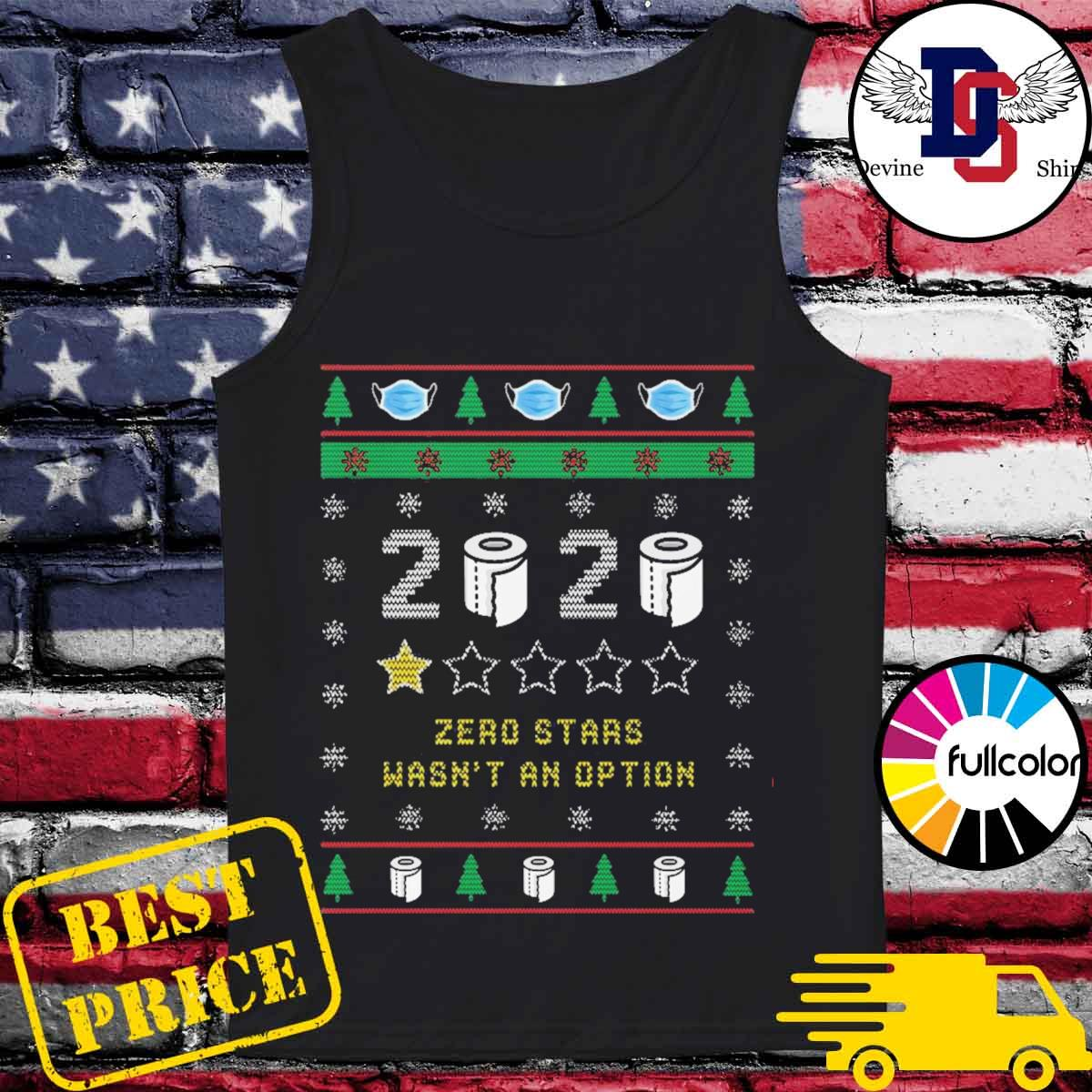2020 toilet paper zero stars wasn't an option ugly Christmas sweater Tank-top