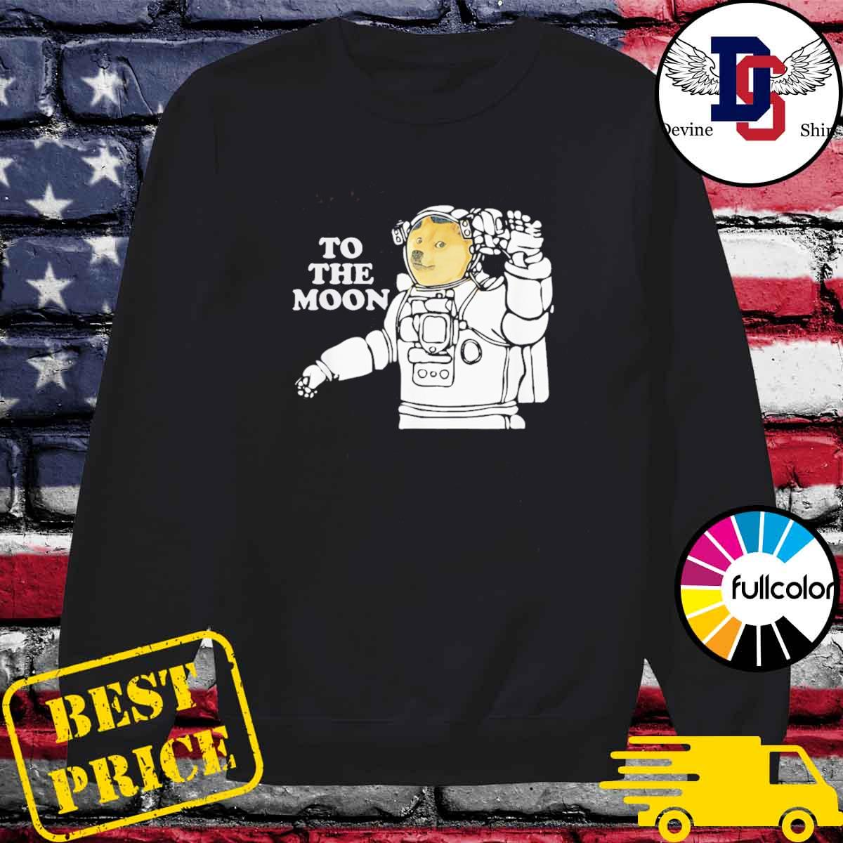 Dogecoin To The Moon Cool T-Shirt Sweater