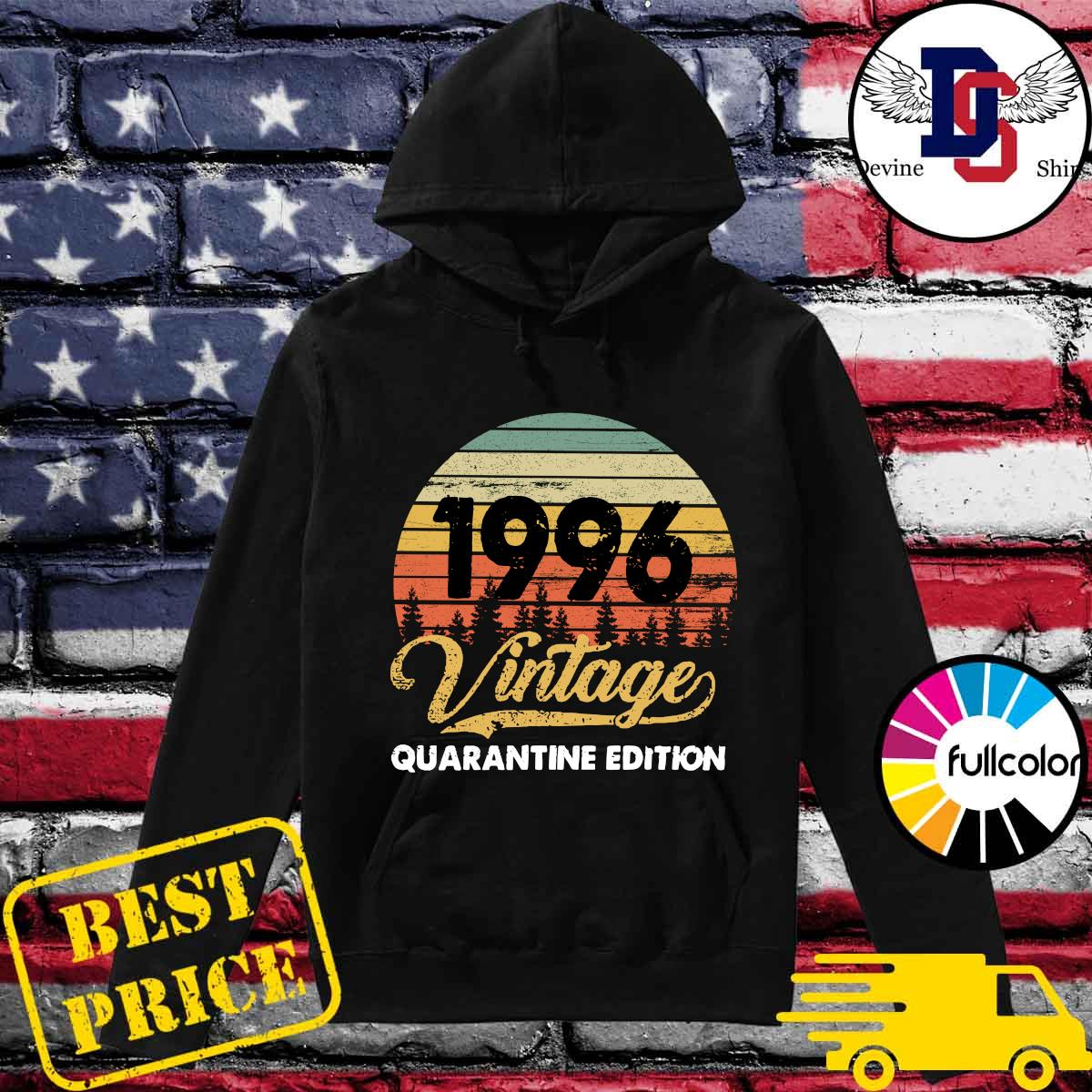 Official Vintage 1996 Quarantine Edition Shirt Hoodie