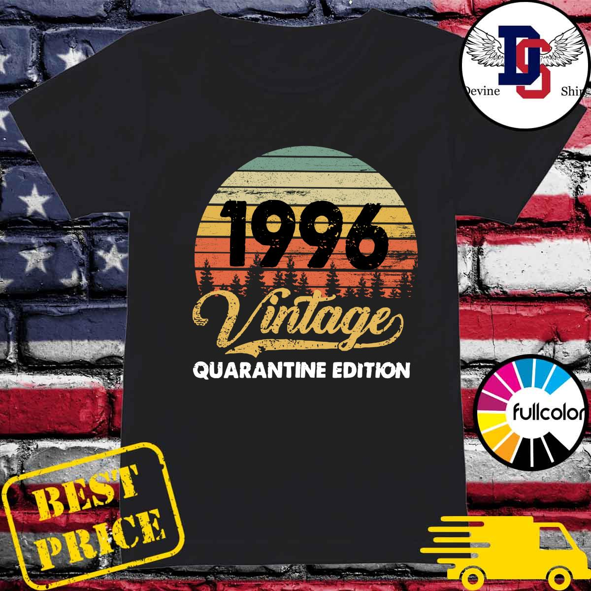 Official Vintage 1996 Quarantine Edition Shirt Ladies