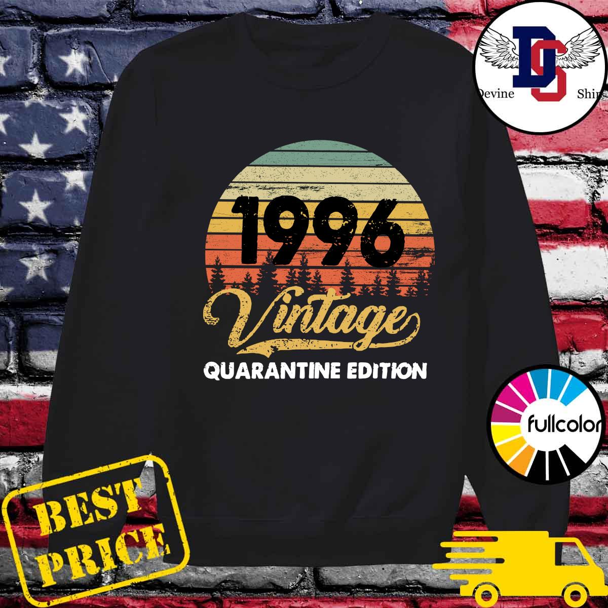 Official Vintage 1996 Quarantine Edition Shirt Sweater