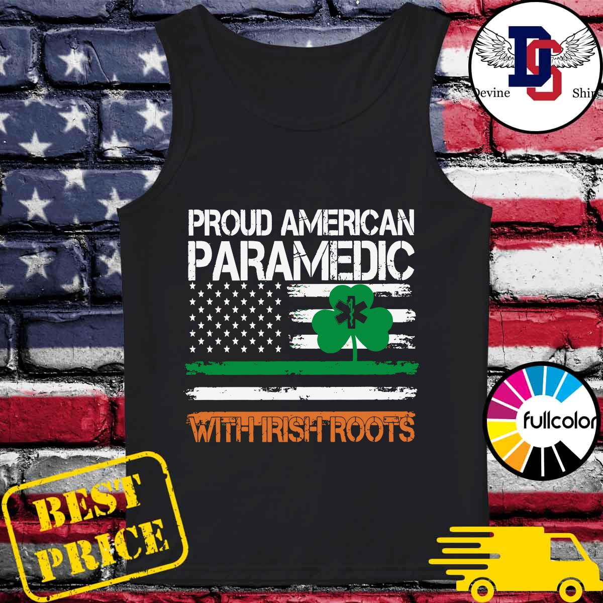 Proud American Paramedic With Irish Roots Flag Shirt Tank-top